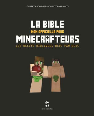 La Bible non officielle pour Minecrafteurs