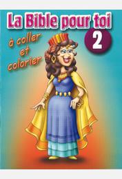 La Bible pour toi / Livret de coloriage - 2 AT : de Samuel à Jonas