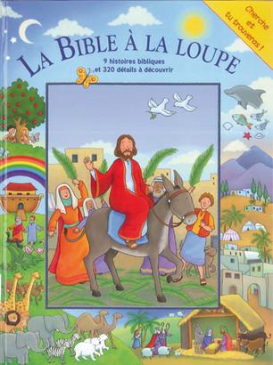 La Bible à la loupe