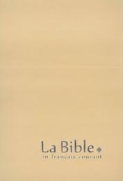 La Bible en français courant - Gros caractères