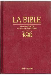 La Bible TOB - Notes intégrales