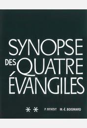 Synopse des quatre évangiles - Tome II