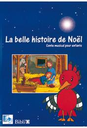 La belle histoire de Noël - Conte musical pour enfants