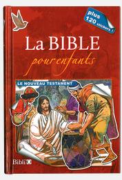 La Bible pour enfants - Le Nouveau Testament