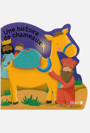 Une histoire de chameaux