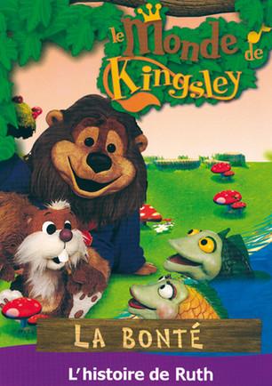 Le monde de Kingsley / La bonté : l'histoire de Ruth