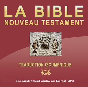 Nouveau Testament Audio - Traduction TOB