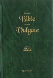 La Sainte Bible selon la Vulgate