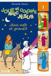 Jésus naît et grandit
