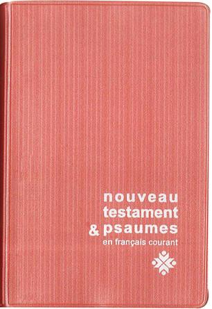 Nouveau Testament et Psaumes