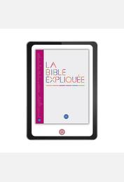 La Bible Expliquée sans les livres deutérocanoniques version numérique