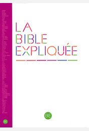 La Bible expliquée avec les deutérocanoniques