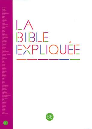 La Bible Expliquée