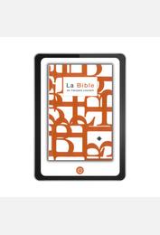 La Bible en français courant avec notes, avec les livres deutérocanoniques version numérique