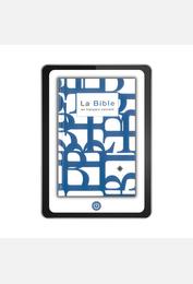 La Bible en français courant avec notes, sans les livres deutérocanoniques version numérique