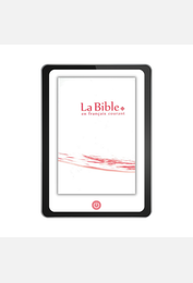 La Bible en français courant sans notes, avec les livres deutérocanoniques version numérique