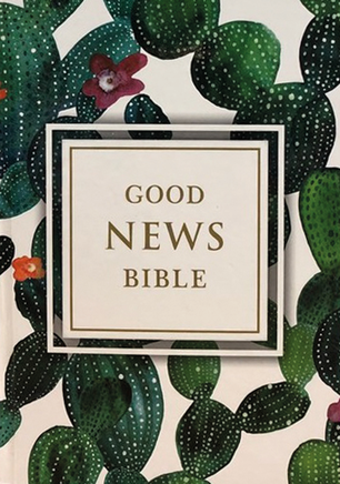 Good News Bible - Cactus – Bible en anglais