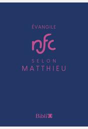 Évangile selon Matthieu - Nouvelle Français courant