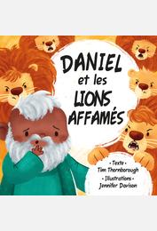Daniel et les lions affamés