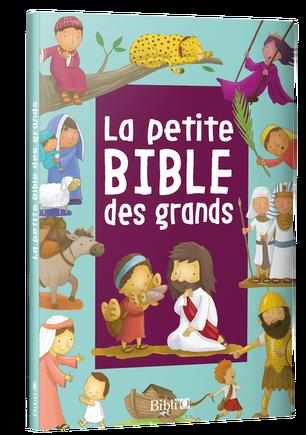 La petite Bible des grands