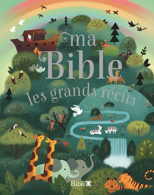 Ma Bible, les grands récits
