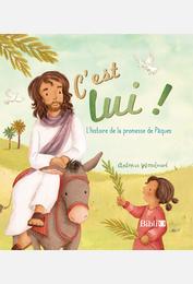 C'est lui ! L'histoire de la promesse de Pâques