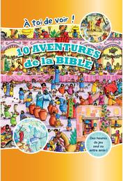 10 aventures de la Bible - A toi de voir !