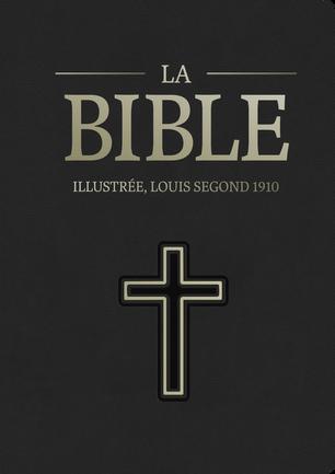 Bible Segond 1910 illustrée