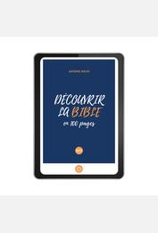 Découvrir la Bible en 100 pages e-book