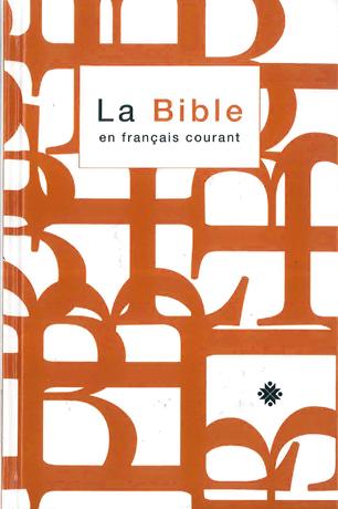 La Bible en français courant - Format standard avec notes